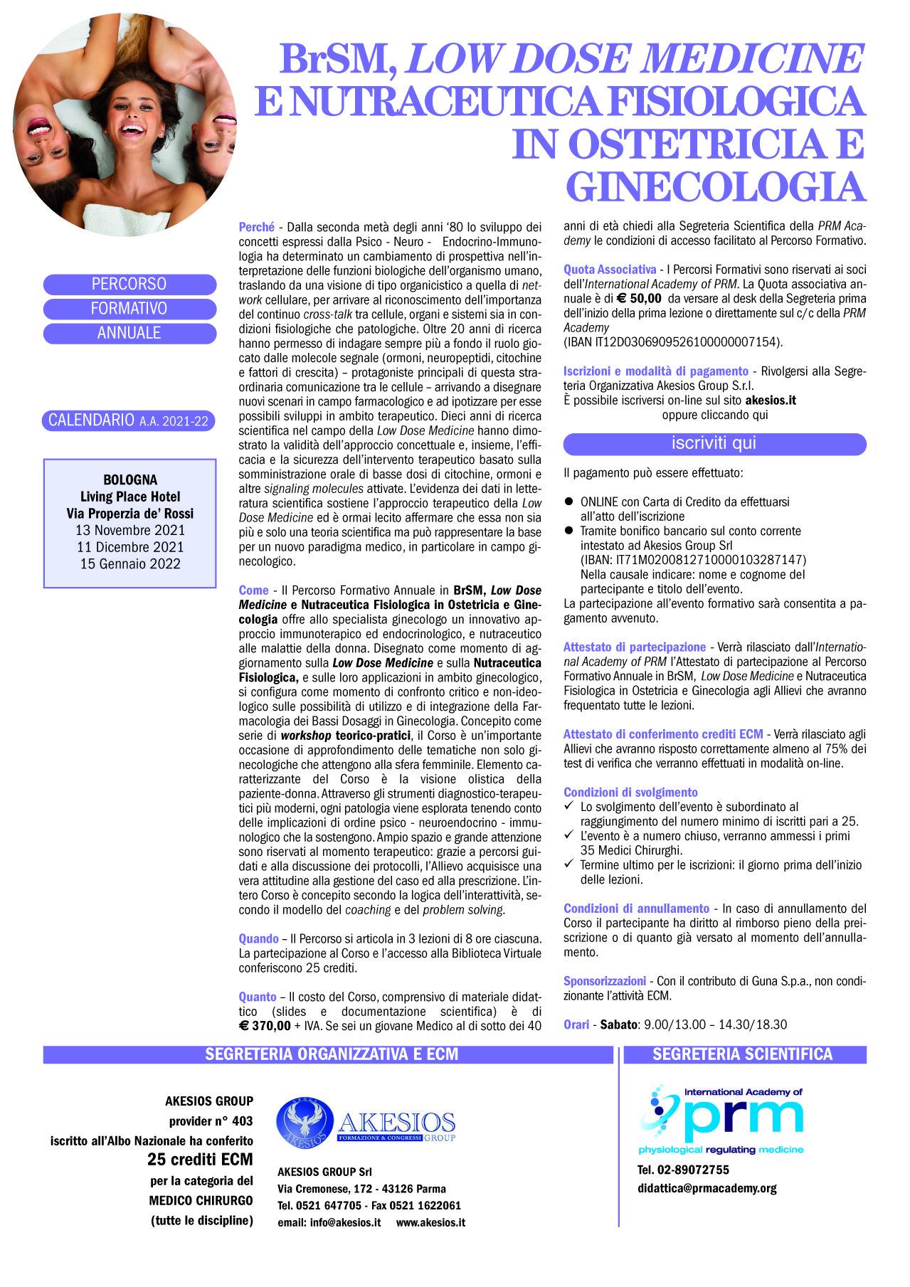 PERCORSO FORMATIVO ANNUALE IN BrSM, LOW DOSE MEDICINE E NUTRACEUTICA FISIOLOGICA IN OSTETRICIA E GINECOLOGIA