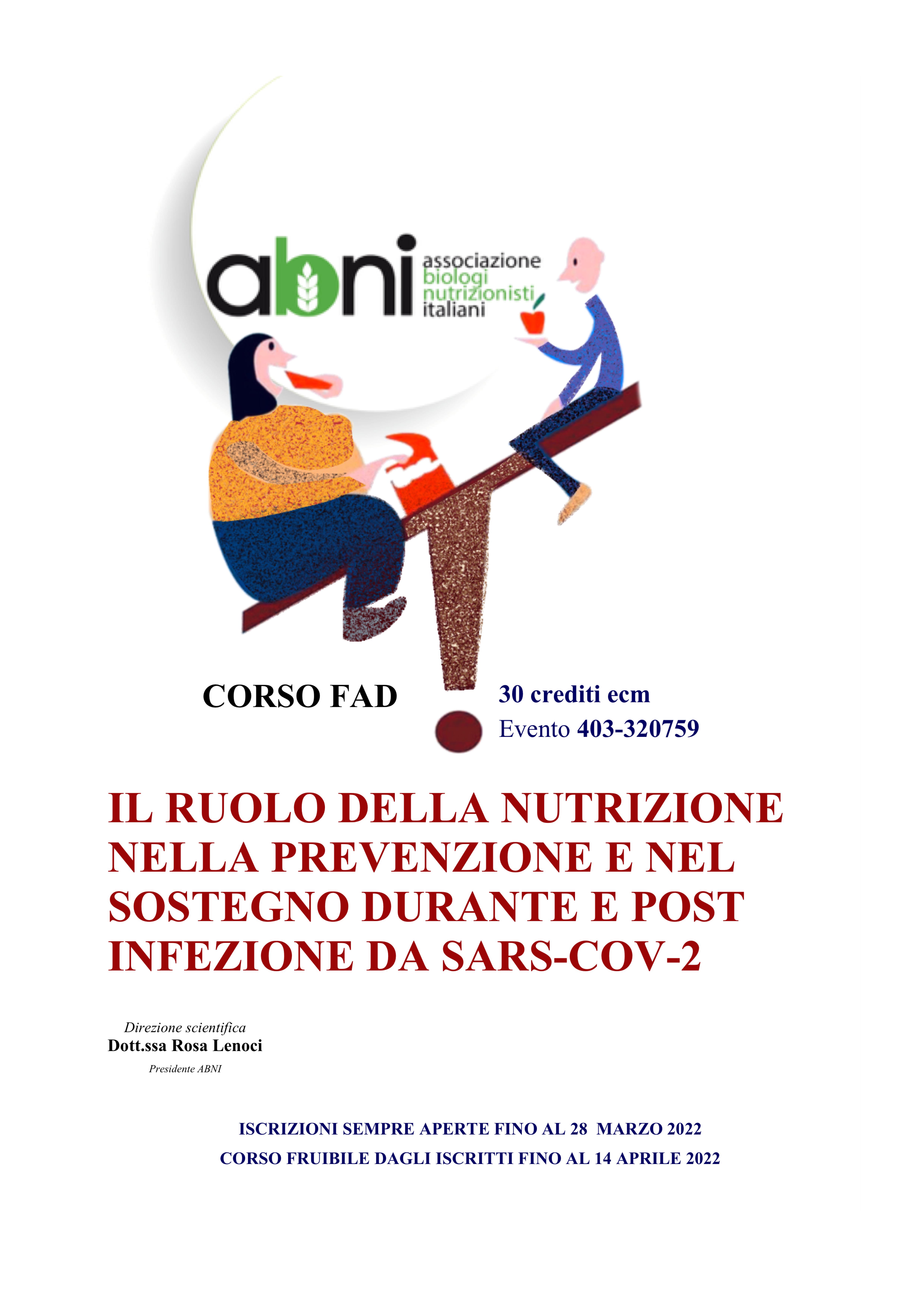 IL RUOLO DELLA NUTRIZIONE NELLA PREVENZIONE E NEL SOSTEGNO DURANTE E POST INFEZIONE DA SARS-COV-2