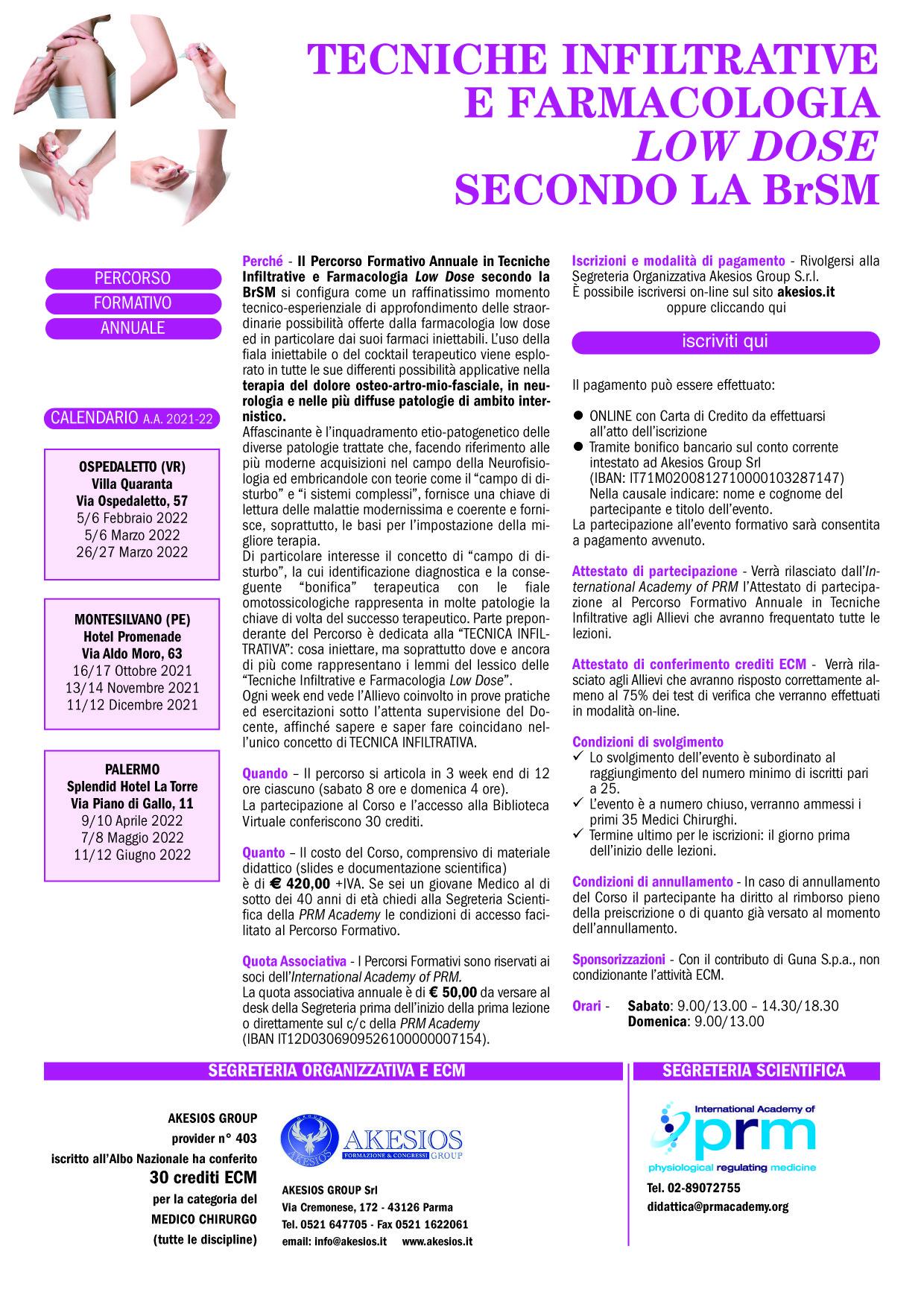 PERCORSO FORMATIVO ANNUALE IN TECNICHE INFILTRATIVE E FARMACOLOGIA LOW DOSE SECONDO LA BrSM