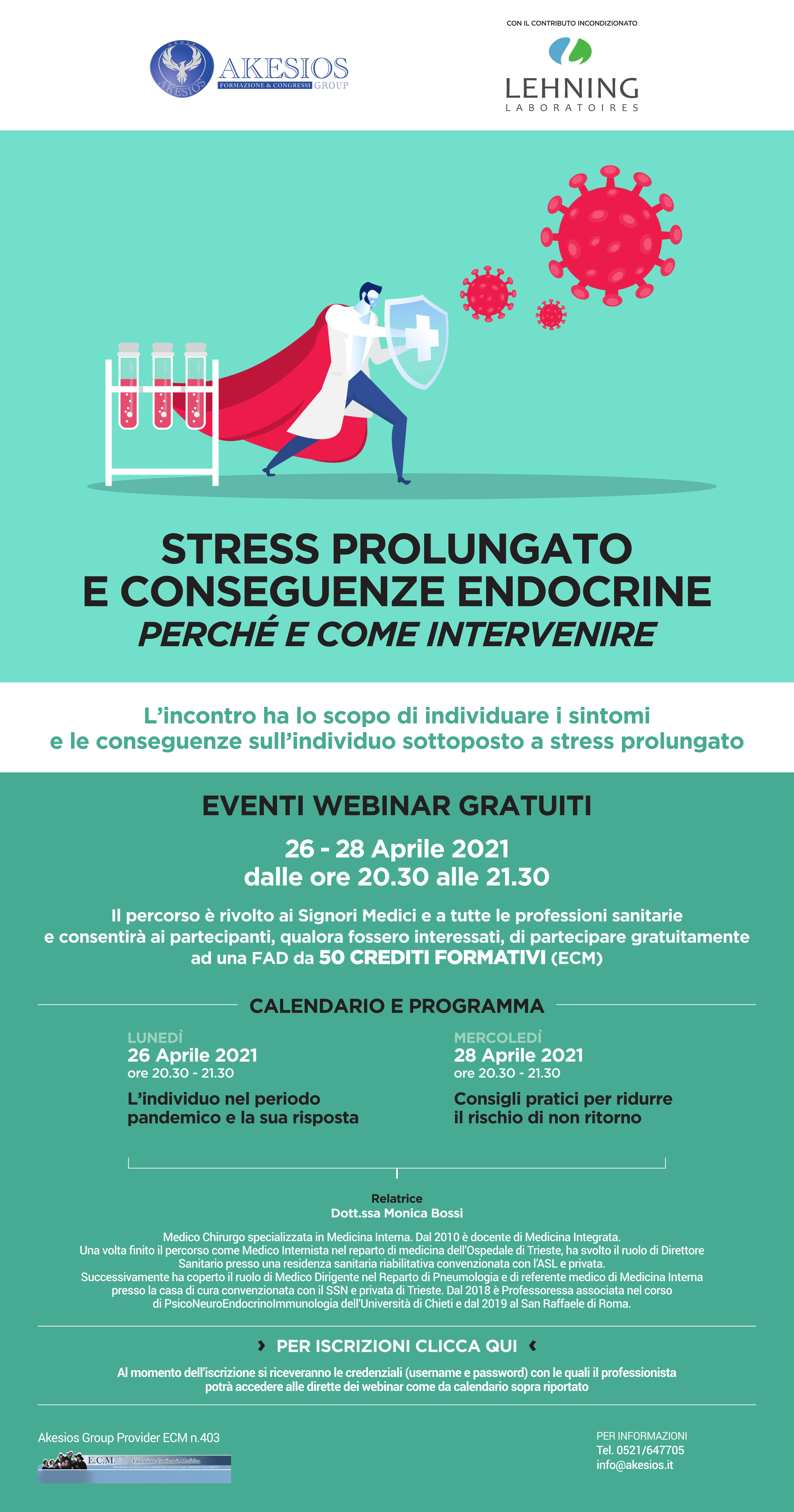 STRESS PROLUNGATO E CONSEGUENZE ENDOCRINE. PERCHE' E COME INTERVENIRE