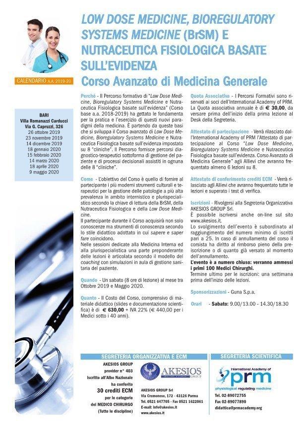 LOW DOSE MEDICINE, BIOREGULATORY SYSTEMS MEDICINE (BrSM) E NUTRACEUTICA FISIOLOGICA BASATE SULL'EVIDENZA Corso Avanzato di Medicina Generale